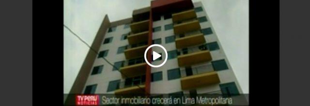 Sector inmobiliario crecerá en Lima Metropolitana (Video)